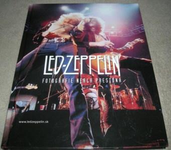 Led Zeppelin - fotografie Neala Prestona book - kniha